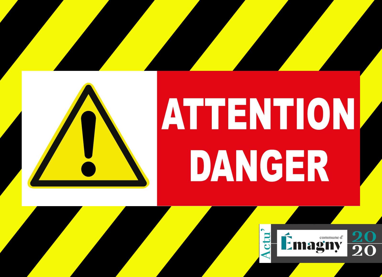Attention danger…
